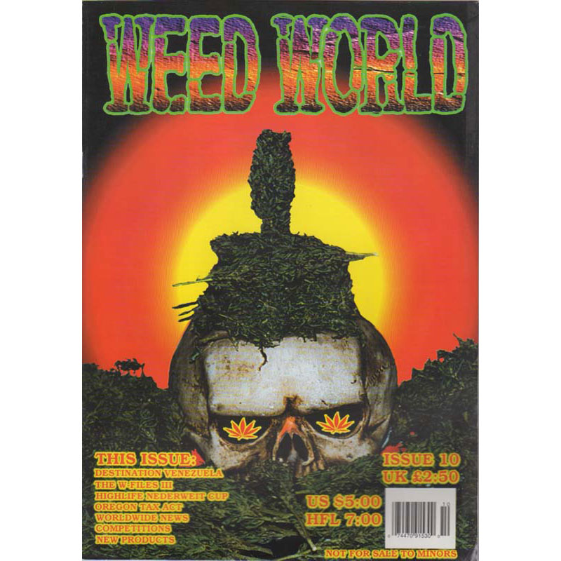 Weed World Magazine Issue 10